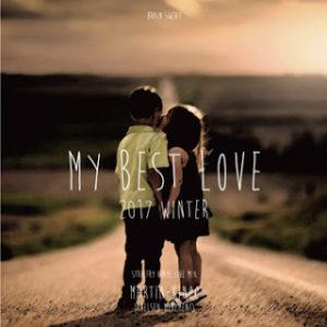 MY BEST LOVE 2017 - 18 WINTER