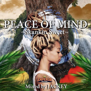 Peace of mind~Skankin Sweet~
