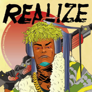 REALIZE MIX FUTURE DANCEHALL EDITION