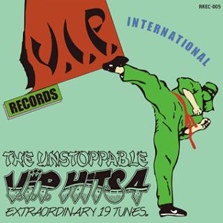 V.I.P. HITS 4 THE UNSTOPPABLE