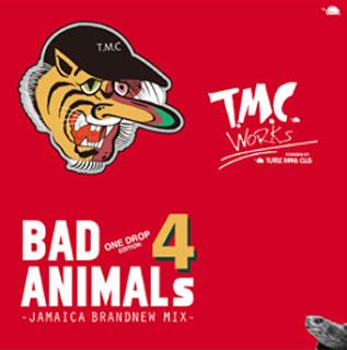 BAD ANIMALS 4 -ONE DROP EDITION-