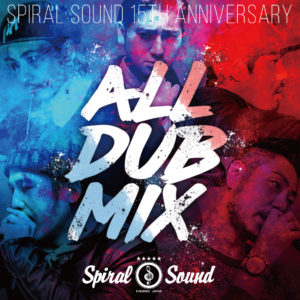 SPIRAL SOUND ALL DUB MIX