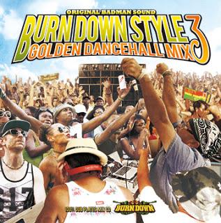 """BURN DOWN STYLE"" -GOLDEN DANCEHALL MIX 3-"