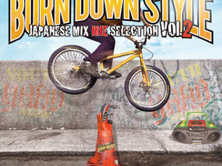 BURN DOWN STYLE JAPANESE MIX 〜IRIE SELECTION VOL.2〜 BURN DOWN