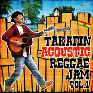 TAKAFIN ACOUSTIC REGGAE JAM VOL.1
