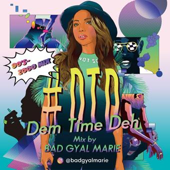 #DTD -Dem Time Deh- 90s-2000 Mix