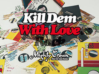 Kill Dem with Lovers Rock / MIGHTY CROWN
