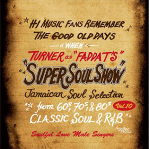 FADDA-Ts SUPER SOUL SHOW vol.10【 Soulful love】