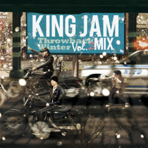 KING JAM throwback winter mix vol.2