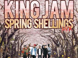[CD] KING JAM Spring Shellings Mix