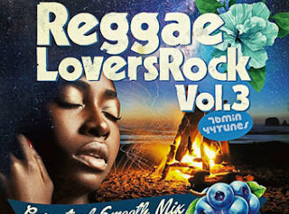 REGGAE LOVERS ROCK vol.3 mixed by DJ MA$AMATIXXX