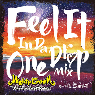 MIGHTY CROWN presents FEEL IT IN DA ONE DROP MIX