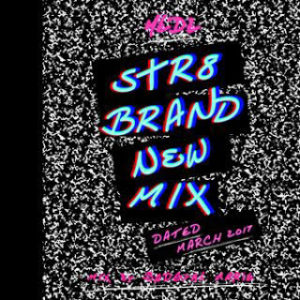 MEDZ-STR8 BRAND NEW MIX MARCH 2017-
