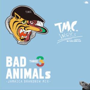 BAD ANIMALS 3 -JAMAICA BRAND NEW MIX-