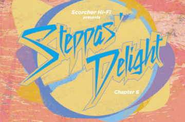 [CD] Steppas Delight Chapter6 -7/14発売