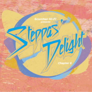 Steppas Delight Chapter 6