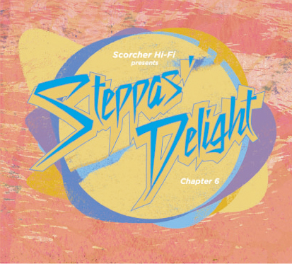 Steppas Delight Chapter 6