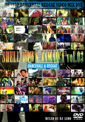 SHELL DOWN JAMAICA vol.3 -Dancehall & Reggae-