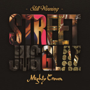 STREET JUGGLAZ -STILL WINNING-