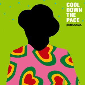 COOL DOWN THE PACE -BIONIC SKANK Mix vol.5-