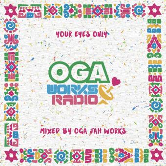 OGA WORKS RADIO MIX VOL.11