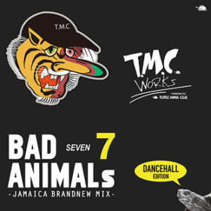 BAD ANIMALS 7