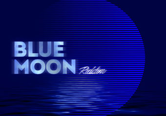 [配信] BLUE MOON RIDDIM 1/16発売