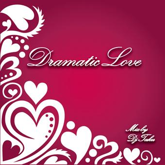 DRAMATIC LOVE