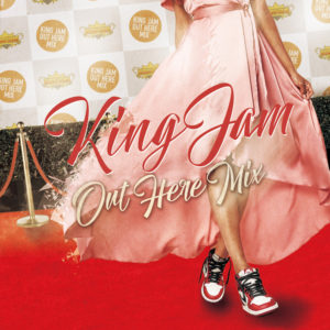 KING JAM OUT HERE MIX