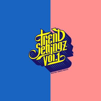 TREND SETTINGZ vol.1