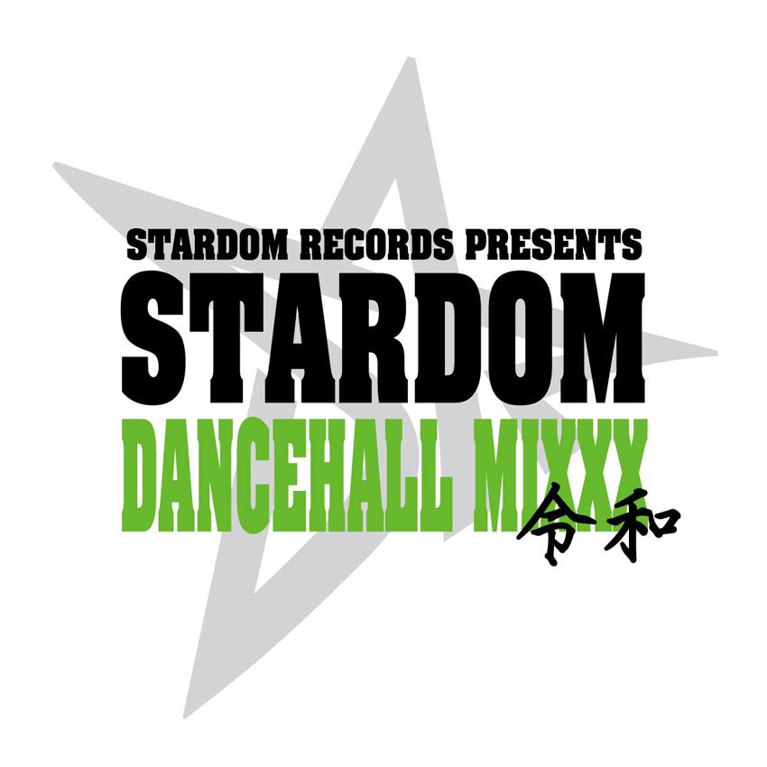 STARDOM DANCEHALL MIXXX 令和