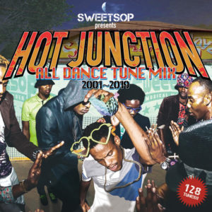 HOT JUNCTION -ALL DANCE TUNE MIX 2001~2019-
