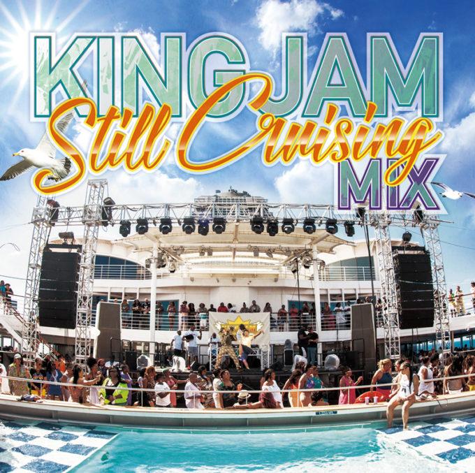 KING JAM STILL CRUISING MIX