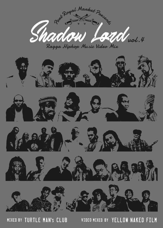 SHADOW LORD -RAGGA HIPHOP MUSIC VIDEO MIX- vol.4