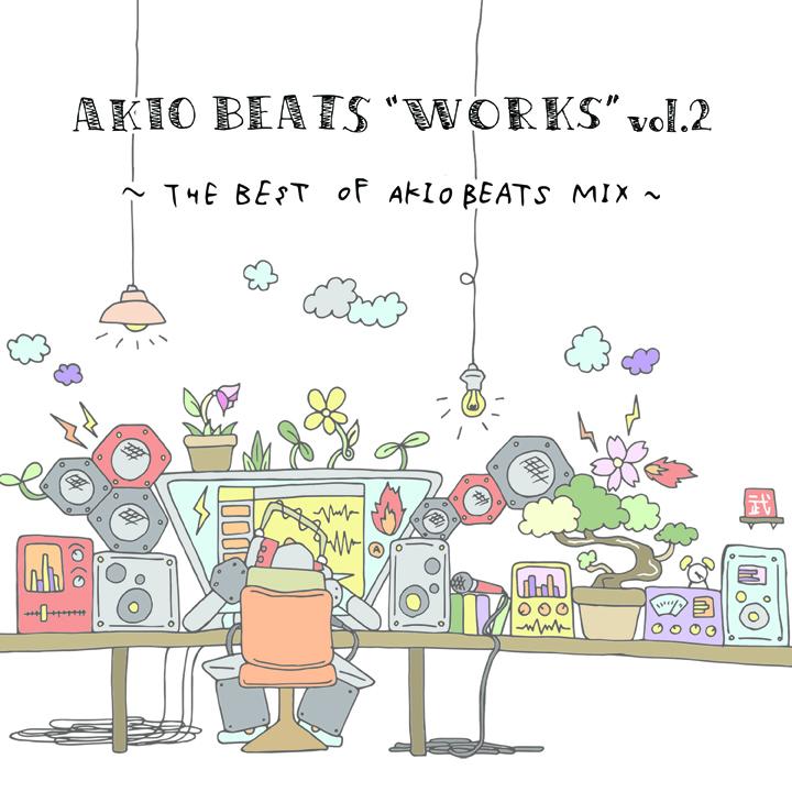 "AKIO BEATS ""WORKS"" vol.2"