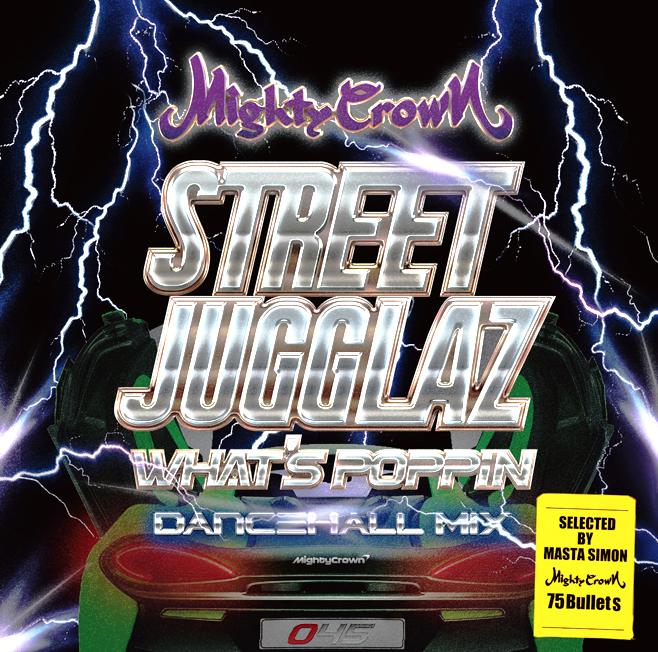 STREET JUGGLAZ-What's Poppin Dancehall Mix-