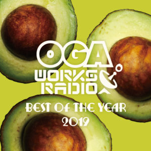 OGA WORKS RADIO MIX VOL.13-BEST OF THE YEAR-
