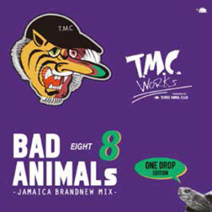 BAD ANIMALS 8