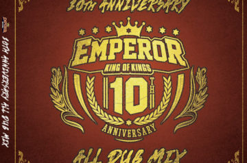[CD] Emperor 10th Anniv. All Dub Mix 12/18発売