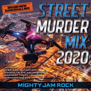 STREET MURDER MIX 2020