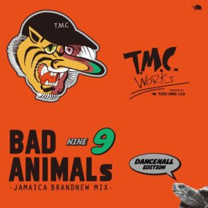 BAD ANIMALS 9