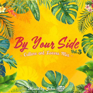 BY YOUR SIDE vol.3 -CULTURE&LOVERS MIX-