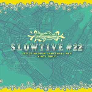 SLOWTIVE #22