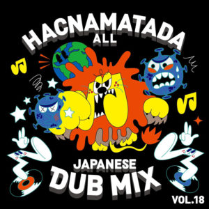 HACNAMATADA ALL JAPANESE DUB MIX VOL.18