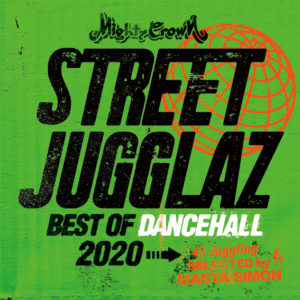 STREET JUGGLAZ -Best of Dancehall 2020-