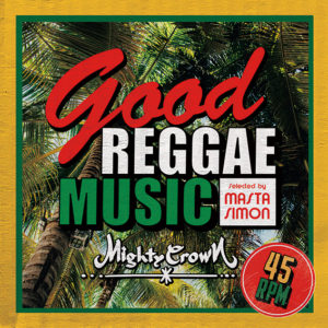 Good Reggae Music -Selected by MASTA SIMON-
