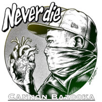 CANNON BAZOOKA・7/1発売 7インチ