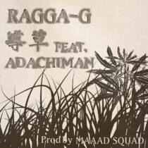 RAGGA-G 配信シングル 6/30発売