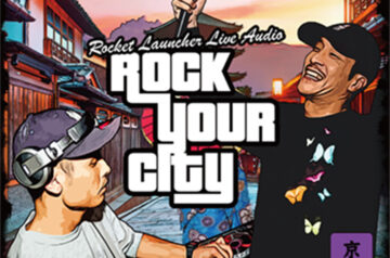 ROCKET LAUNCHER・7/19発売 MIX CD
