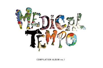 MEDICAL TEMPO RECORDS・9/9発売